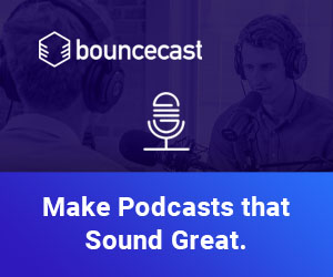 Make Podcasts that Sound Great.